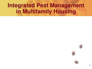 Integrated Pest Management in Multifamily Housing