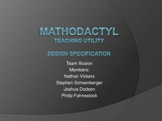 Mathodactyl Teaching Utility DeSign specification