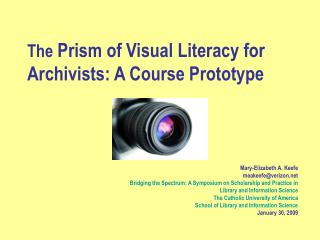 The  Prism of Visual Literacy for  Archivists: A Course Prototype