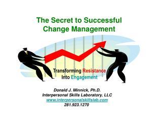 The Secret to Successful Change Management