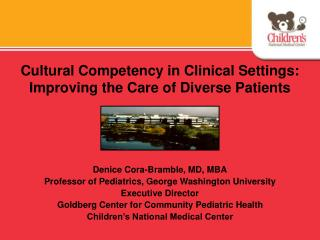 Cultural Competency in Clinical Settings: Improving the Care of Diverse Patients