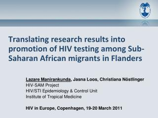 Translating research results into promotion of HIV testing among Sub-Saharan African migrants in Flanders