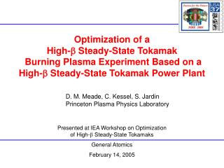 Optimization of a  High- b  Steady-State Tokamak  Burning Plasma Experiment Based on a  High- b  Steady-State Tokamak Po