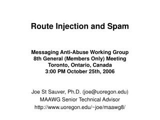 Route Injection and Spam