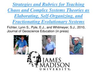 Strategies and Rubrics for Teaching Chaos and Complex Systems Theories as Elaborating, Self-Organizing, and Fractionatin