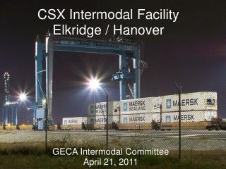 CSX Intermodal Facility Elkridge / Hanover