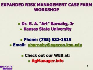 EXPANDED RISK MANAGEMENT CASE FARM WORKSHOP