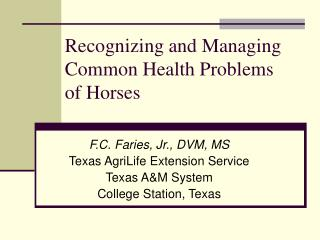 Recognizing and Managing Common Health Problems of Horses