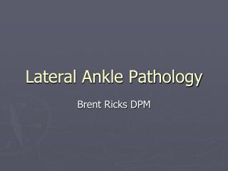 Lateral Ankle Pathology