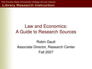 Law and Economics: A Guide to Research Sources