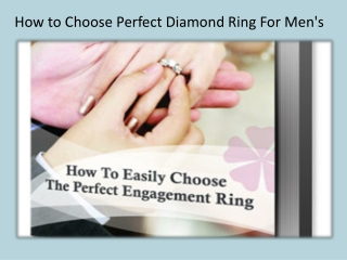 How to Choose Perfect Diamond Ring For Mens