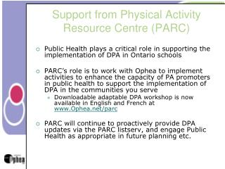 Support from Physical Activity Resource Centre (PARC)