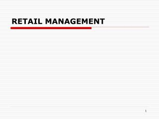 RETAIL MANAGEMENT
