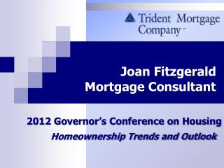 Joan Fitzgerald Mortgage Consultant