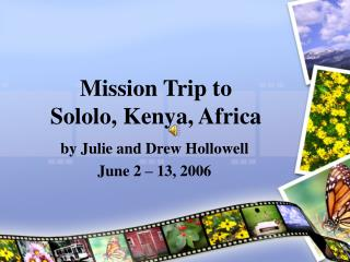 Mission Trip to Sololo, Kenya, Africa