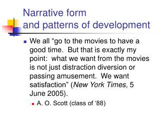 Narrative form and patterns of development