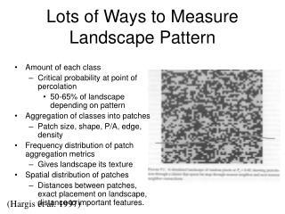 Lots of Ways to Measure Landscape Pattern