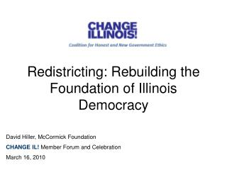 Redistricting: Rebuilding the Foundation of Illinois Democracy