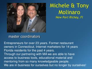 Michele & Tony Molinaro New Port Richey, Fl