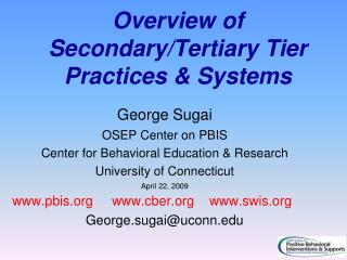 Overview of Secondary/Tertiary Tier Practices & Systems