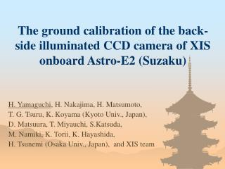 The ground calibration of the back-side illuminated CCD camera of XIS onboard Astro-E2 (Suzaku)