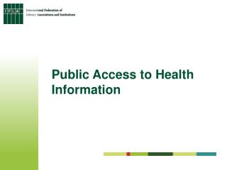 Public Access to Health Information