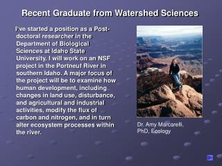 Recent Graduate from Watershed Sciences