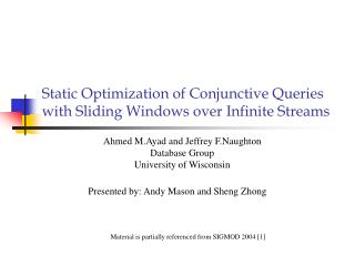 Static Optimization of Conjunctive Queries with Sliding Windows over Infinite Streams