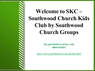 Welcome to SKC – Southwood Church Kids Club by Southwood Chu