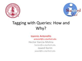 Tagging with Queries: How and Why?