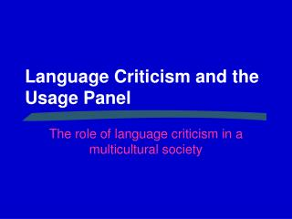 Language Criticism and the Usage Panel