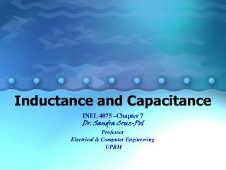 Inductance and Capacitance