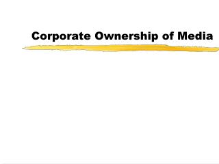 Corporate Ownership of Media