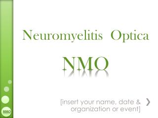 Neuromyelitis Optica NMO