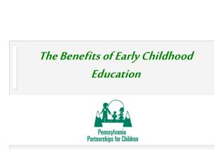 The Benefits of Early Childhood Education