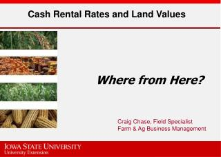 Cash Rental Rates and Land Values
