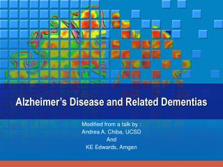 Alzheimer's Disease and Related Dementias