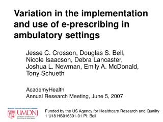 Variation in the implementation and use of e-prescribing in ambulatory settings