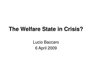 The Welfare State in Crisis?