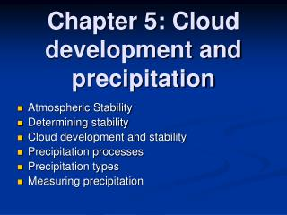 Chapter 5: Cloud development and precipitation