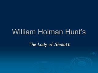 William Holman Hunt's