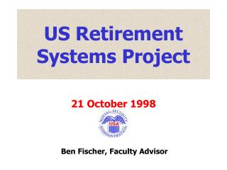 US Retirement Systems Project