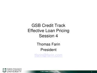 GSB Credit Track Effective Loan Pricing Session 4