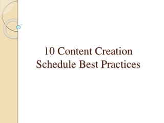 10 Content Creation Schedule Best Practices