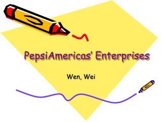 PepsiAmericas' Enterprises