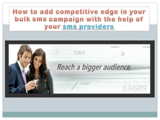 how to add competitive edge in your bulk sms campaign with t