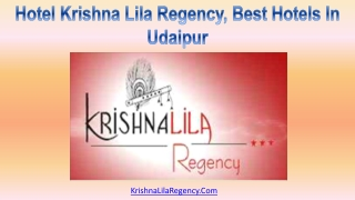Hotel Krishna Lila Regency, Best Hotels In Udaipur