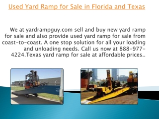 Used Yard Ramp for Sale in Florida and Texas