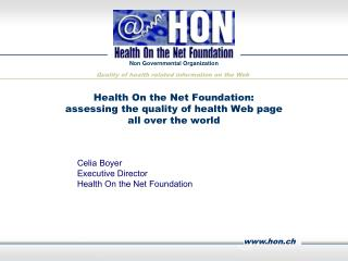 Health On the Net Foundation:  assessing the quality of health Web page  all over the world