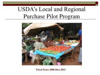 USDA's Local and Regional Purchase Pilot Program